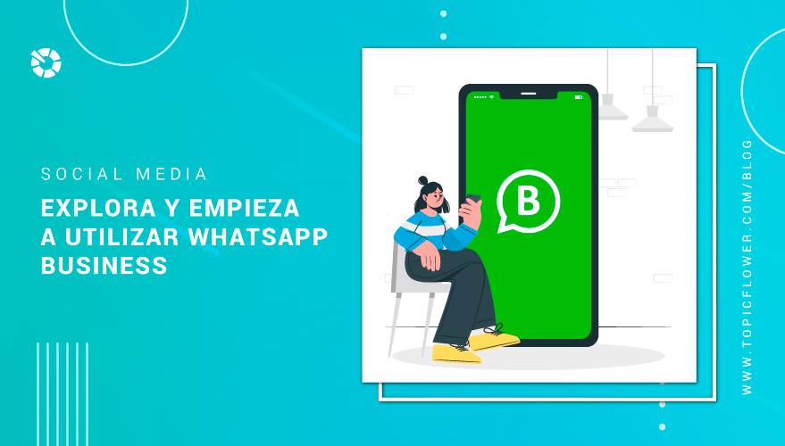 explora-y-empieza-a-utilizar-whatsapp-business