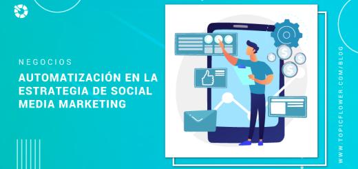 la-automatizacion-en-la-estrategia-de-social-media-marketing