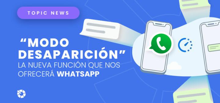 modo-desaparicionmodo-desaparicion-whatsapp-blog-topicflower-3