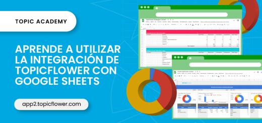 integracion-google-sheets-topicacademy-topicflower