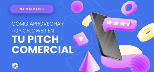 tu-pitch-comercial-topicflower