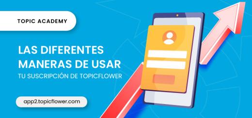 suscripcion-topicflower-blog-topicflower